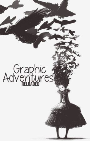 Graphic Adventures 2.0 by Phiyah