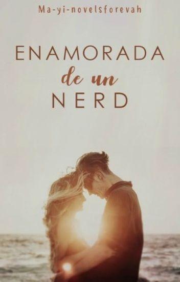 Enamorada de un Nerd.