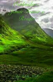 Outlander~ Jamie Fraser x Reader by Slendy_Wolf