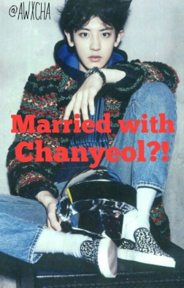 Married With Chanyeol?!