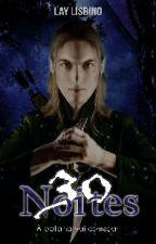30 Noites by Laylisbino