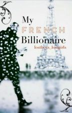 My French Billionaire {BoyxBoy} [Book I] by lostboys_lostgirls