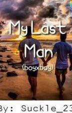 My Last Man (boyxboy) by Suckle_23
