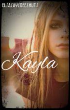 Kayla by OlafSaysDeezNuts