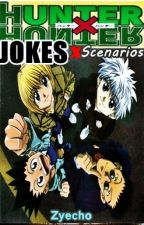 HunterX Hunter Jokes,Scenarios and Facts  by Zyecho