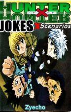 HunterX Hunter Jokes,Scenarios and Facts  by Zyecho