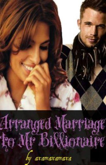 Arranged marriage to Mr Billionaire