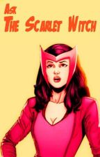 Ask the Scarlet Witch by TheScarletWitch_