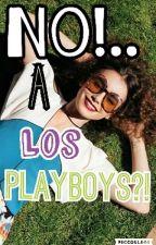 No!! a los playboys? (Editando) by Fercy82