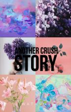 Another Crush Story by diwatangbae