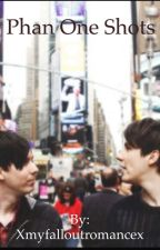 Phan One Shots (Danisnotonfire and AmazingPhil) by Xmyfalloutromancex