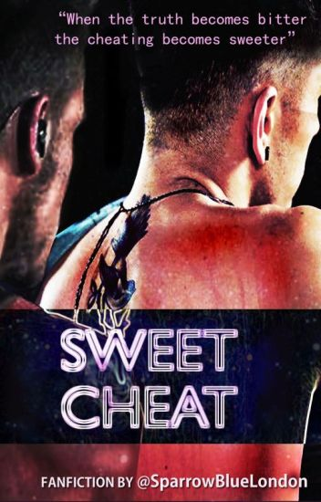 Sweet Cheat (Ziam fanfic)