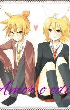 Rin x len, amor o odio by LanyKgXD
