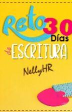 RETO: 30 días de ESCRITURA by NellyHR