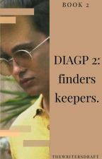 DIAGP Book 2: Finders Keepers (JaDine) by Mierylistic