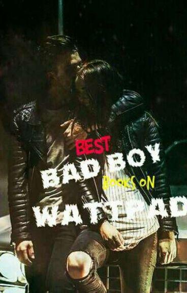 Best Bad Boy Books on Wattpad