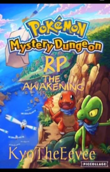 Pokemon Mystery Dungeon Rp- The Awakening