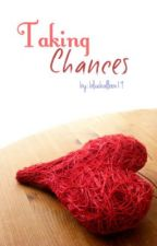 Taking Chances by blueballoon19