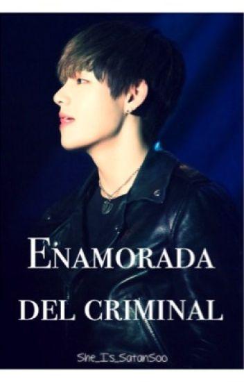 Enamorada del criminal©