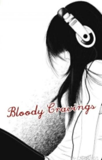 Bloody Cravings (ohshc)