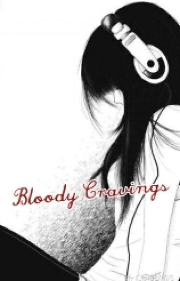 Bloody Cravings (ohshc)
