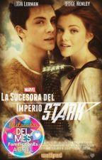 La Sucesora del Imperio Stark© Temp. I [TERMINADA] / [EN EDICIÓN]  by MitdiamitFiori