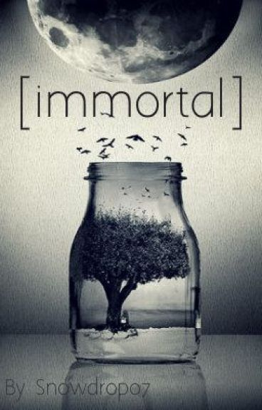 [immortal] by Snowdrop07