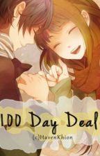 100 Day Deal (Book One) by HavenKhion