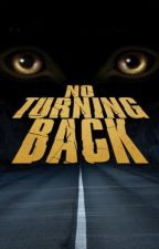 NO TURNING BACK by Manhan2007