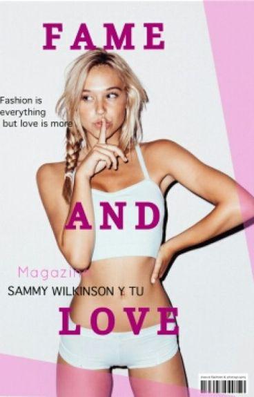 Fame And Love (SAMMY WILK Y TU)