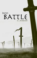 Into Battle (revising) by HollowPrime
