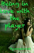 Being in love with the player by angeliccat