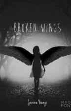 Broken Wings by Jannineeeey