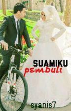 Suamiku pembuli !! by shanis7