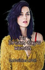 My Dream Guy's Woman (girlxgirl) by Tayricka024