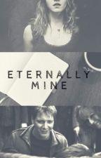 Eternally Mine by Lauura_x