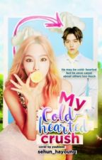 My Cold-Hearted Crush [BaekYeon FanFic] by xLoneWolf_12
