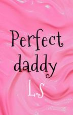 Perfect daddy l.s Daddy kink by greatlittledreams