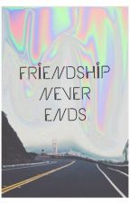 Friendship never ends. by queeneatpizza_