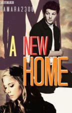 a new home  (One Direction~Louis Tomlinson) #1 by RunToFreedom