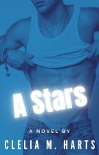 ★01. The Sexy Bad Boy A Stars                                ☆•A STARS TRILOGY•☆ by CleliaHarts