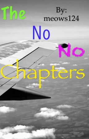 The no no chapters by PotaCorn