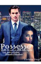 Possesso by VivianaDugo