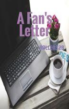 A Fan's Letter by Rallen329