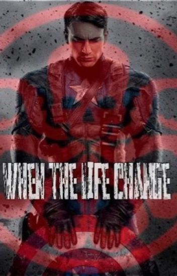 When the Life Change (Captain America FF)