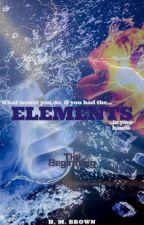 Elements: The Beginning by plutomatt