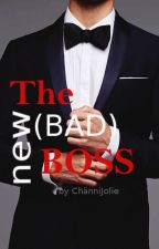 The new [Bad] Boss by ChaenniJolie