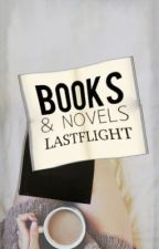 Books & Novels by LastFlight