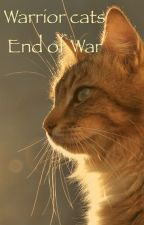Warrior Cats ~ End of War by Wolf3Animations