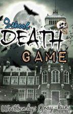 School Death Game by Gray-kun